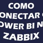 Como conectar o Power Bi com o Zabbix